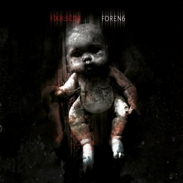"""Dark-Electro-Geheimtipp Fïx8:Sëd8 veröffentlicht neues Album """"Foren6"""""""