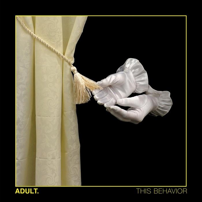 Adult. – This Behavior