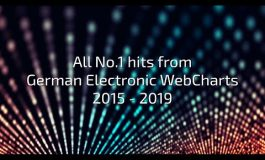 All No.1 hits from German Electronic WebCharts 2015-2019