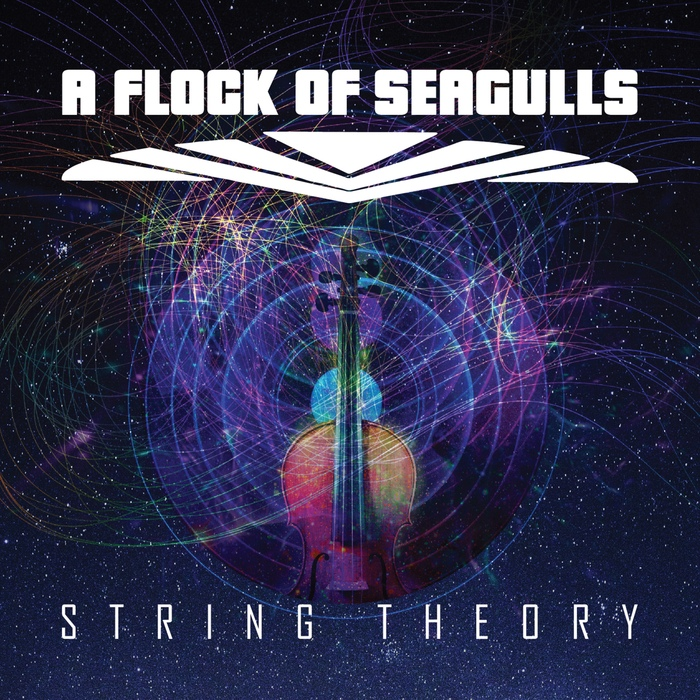 A Flock Of Seagulls - String Theory - A Flock Of Seagulls - String Theory