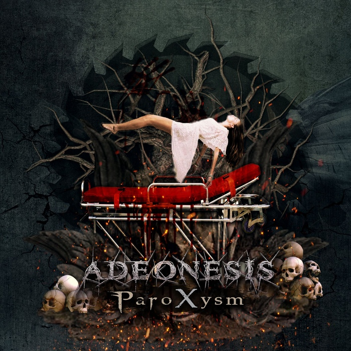 Adeonesis - Paroxysm - Adeonesis - Paroxysm