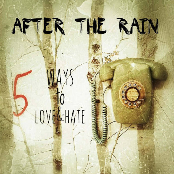 After The Rain - Game Over - After The Rain - 5 Ways to Love & Hate