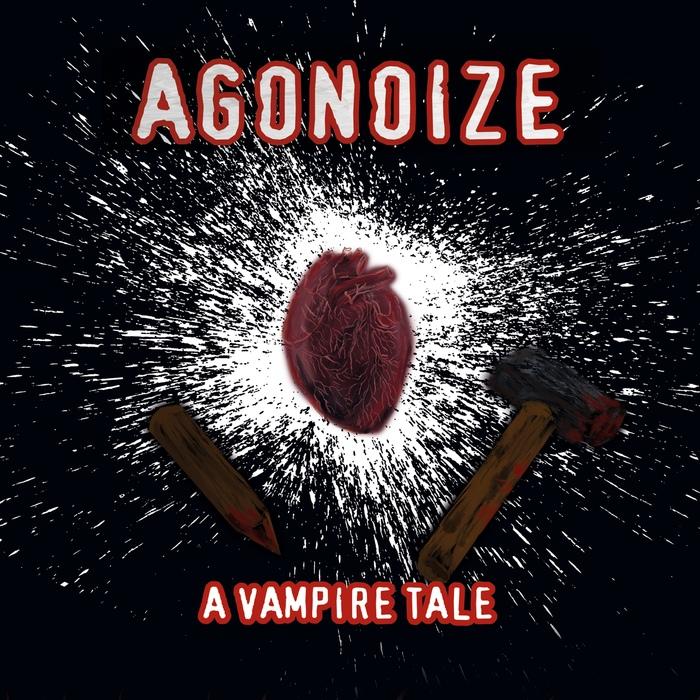 Agonoize - A Vampire Tale - Blutdurst - Agonoize - A Vampire Tale - Blutdurst