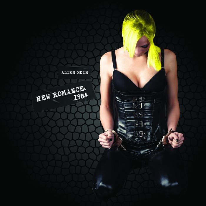 Alien Skin - New Romance: 1984 - Alien Skin - New Romance: 1984