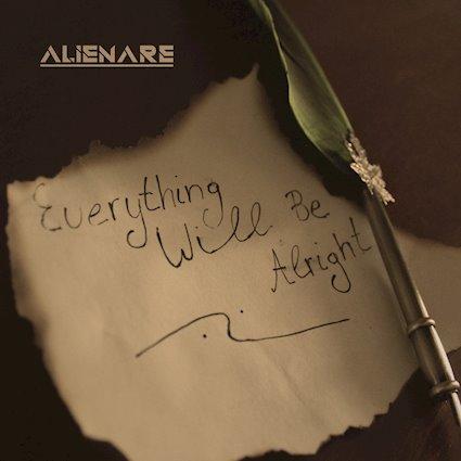 Alienare - Everything Will Be Alright - Alienare - Everything Will Be Alright