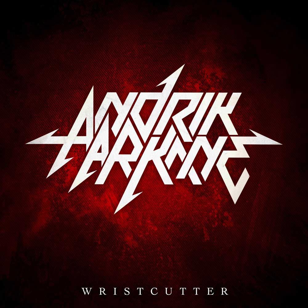 Andrik Arkane - Wristcutter - Andrik Arkane - Wristcutter