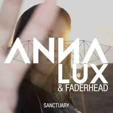 AnnA Lux & Faderhead - Sanctuary - AnnA Lux & Faderhead - Sanctuary