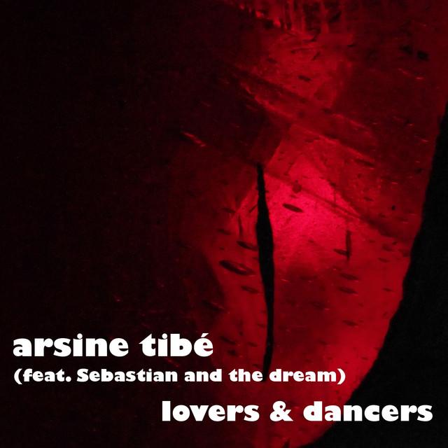 Arsine Tibé - Lovers & Dancers - Arsine Tibé - Lovers & Dancers