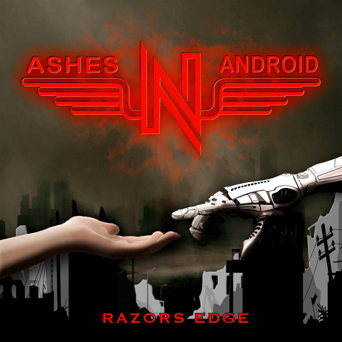 Ashes'N'Android - Razors Edge - Ashes'N'Android - Razors Edge