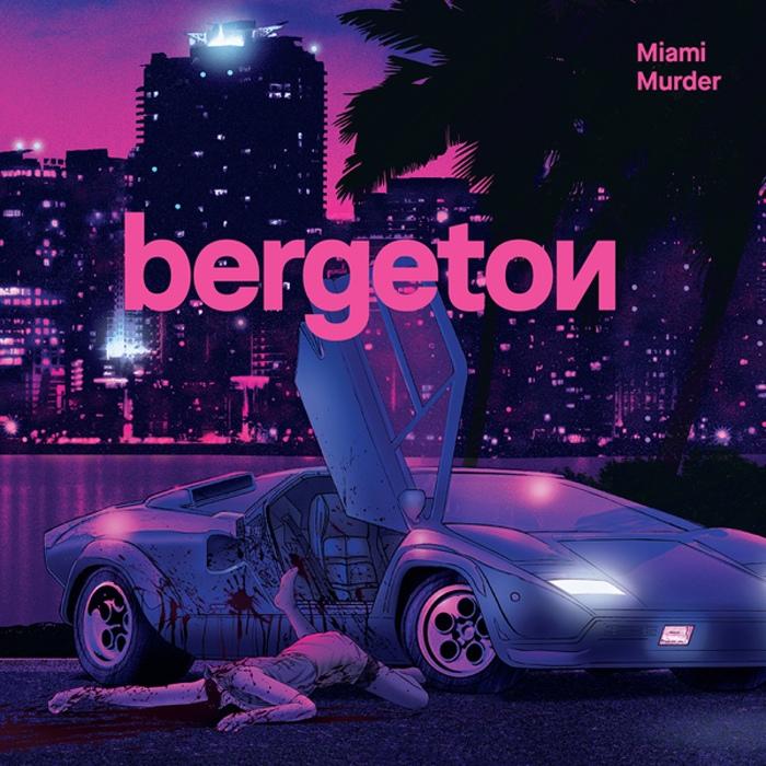 Bergeton - Miami Murder - Bergeton - Miami Murder
