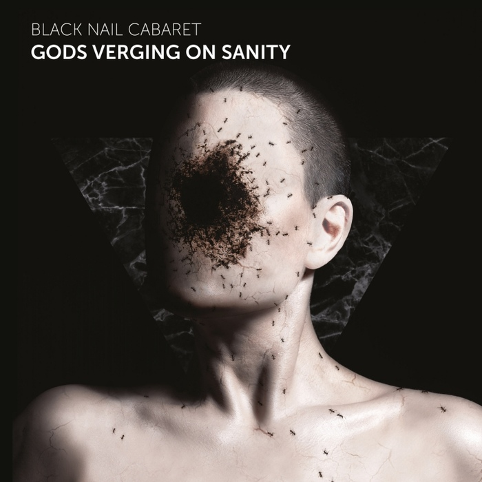 Black Nail Cabaret - Gods Verging On Sanity - Black Nail Cabaret - Gods Verging On Sanity