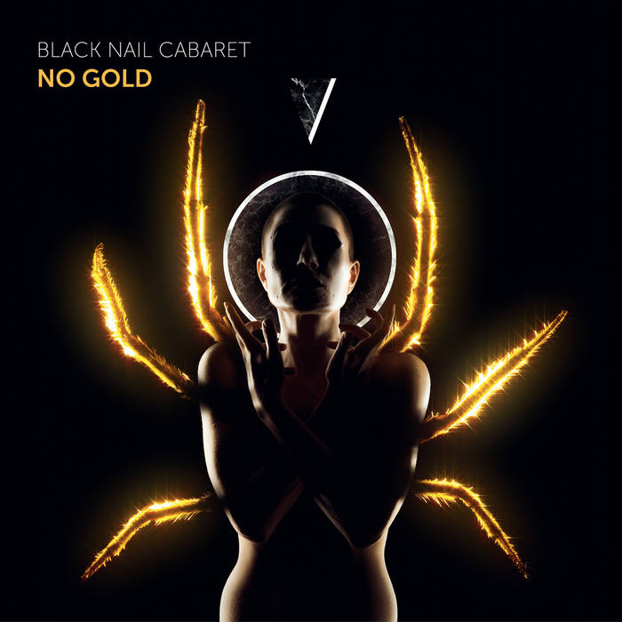 Black Nail Cabaret - No Gold - Black Nail Cabaret - No Gold