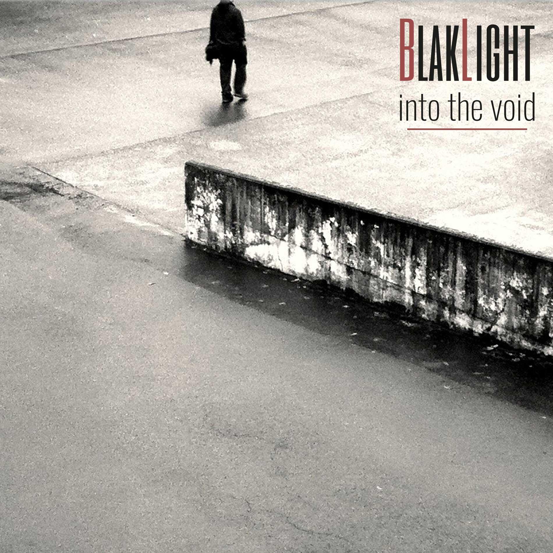 BlakLight – Into The Void - BlakLight – Into The Void