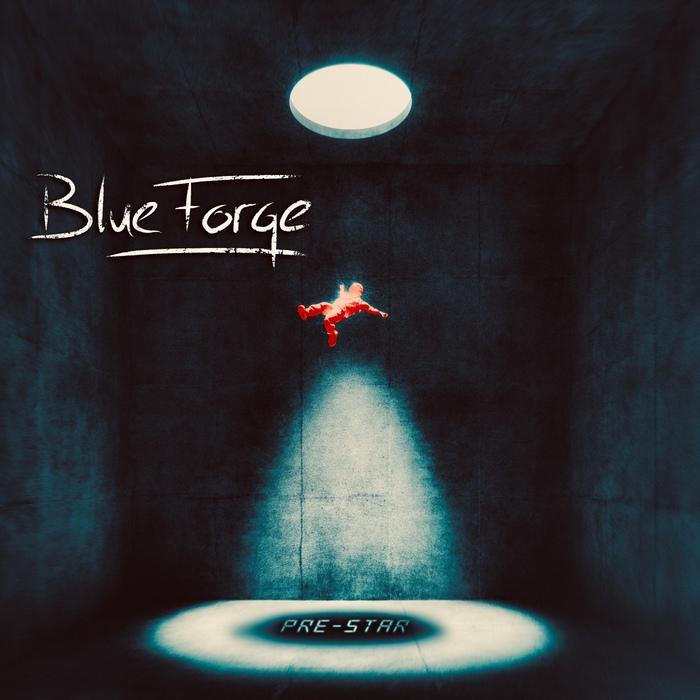 Blue Forge - Pre-Star - Blue Forge - Pre-Star