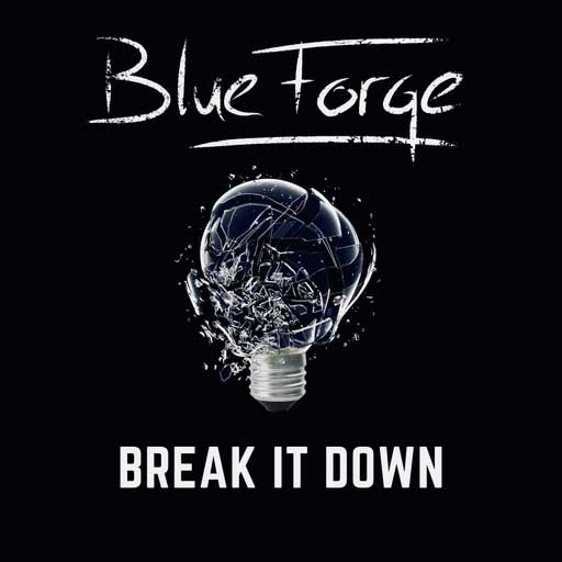BlueForge - Break It Down - BlueForge - Break It Down
