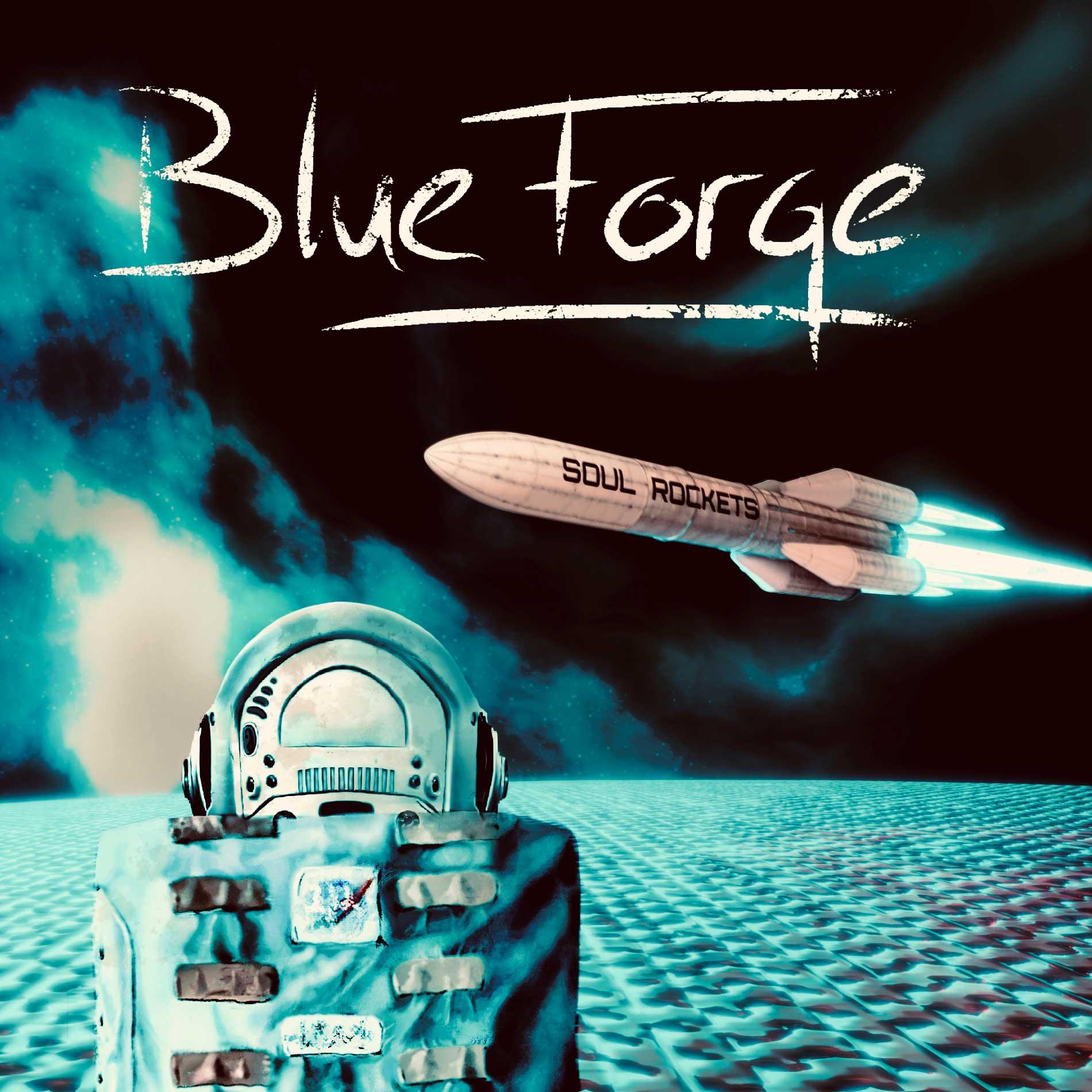 BlueForge - Soul Rockets - BlueForge - Soul Rockets