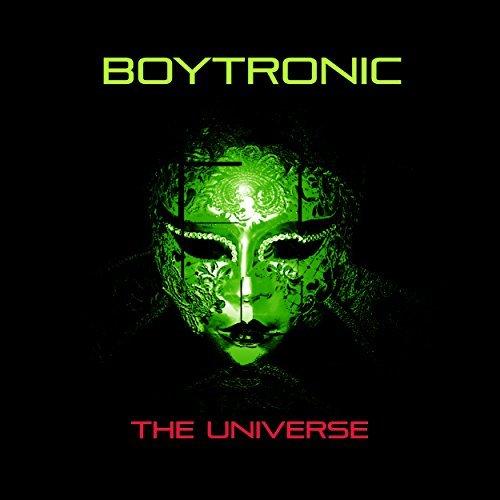 Boytronic - The Universe - Boytronic - The Universe