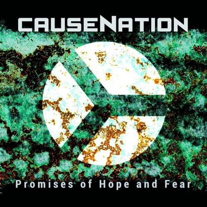 Causenation - Promises Of Hope And Fear - Causenation - Promises Of Hope And Fear