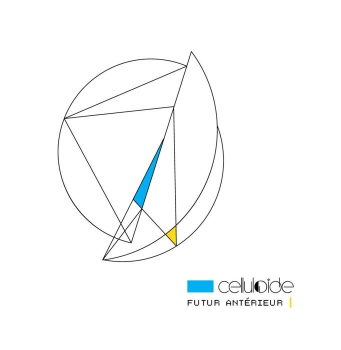 Celluloide - Futur Antérieur - Celluloide - Futur Antérieur