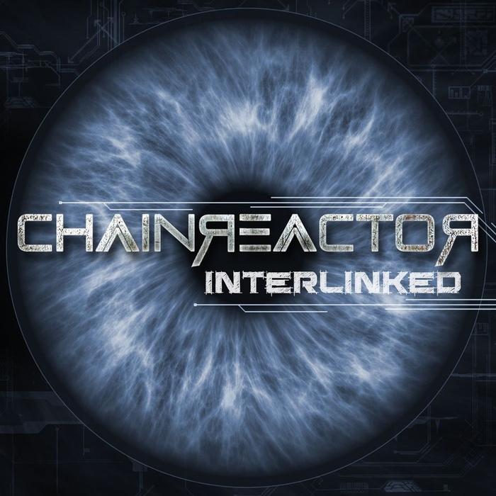 Chainreactor - Interlinked - Chainreactor - Interlinked