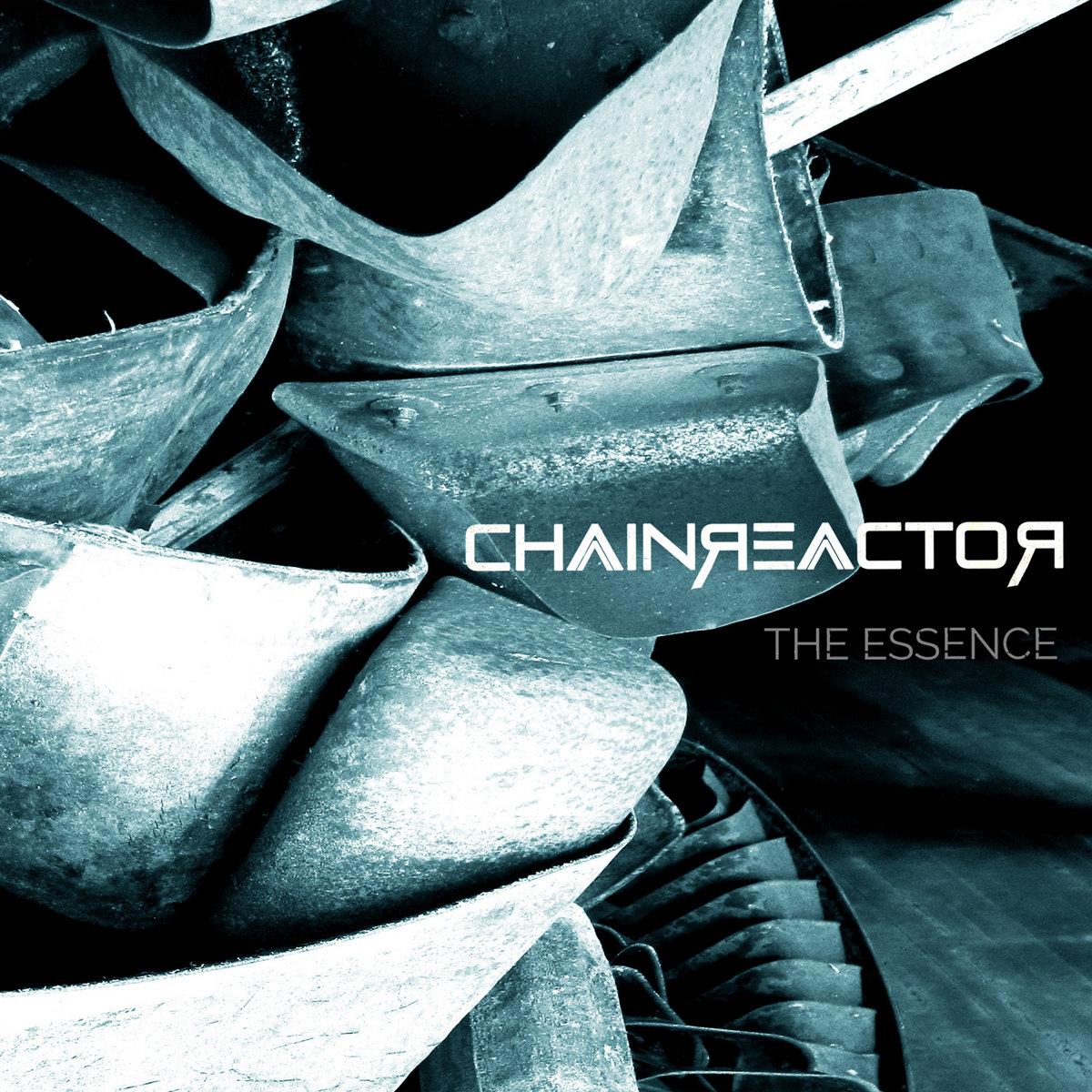 Chainreactor – The Essence - Chainreactor – The Essence