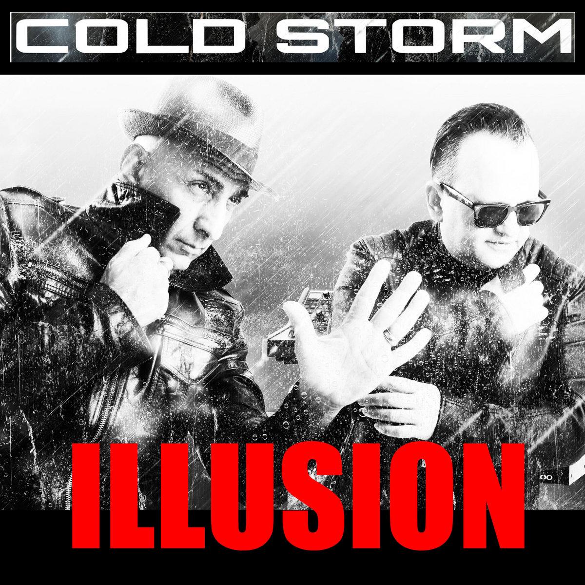 Cold Storm - Illusion - Cold Storm - Illusion