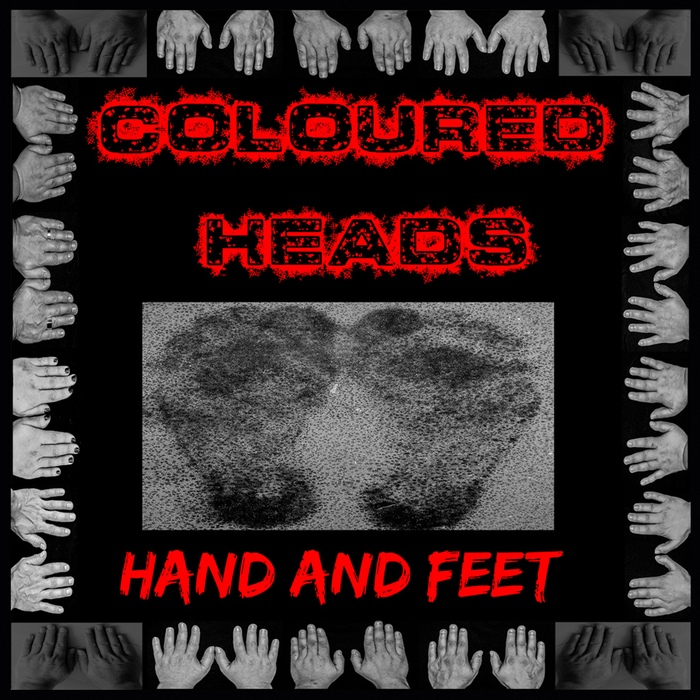 Coloured Heads - Hand And Feet - Coloured Heads - Hand And Feet