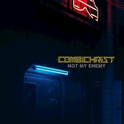 Combichrist - Not My Enemy - Combichrist - Not My Enemy