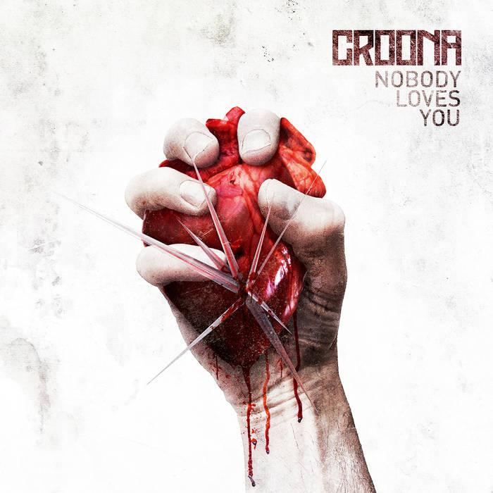Croona - Nobody Loves You - Croona - Nobody Loves You