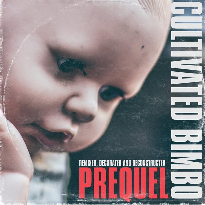 Cultivated Bimbo - Prequel - Cultivated Bimbo - Prequel