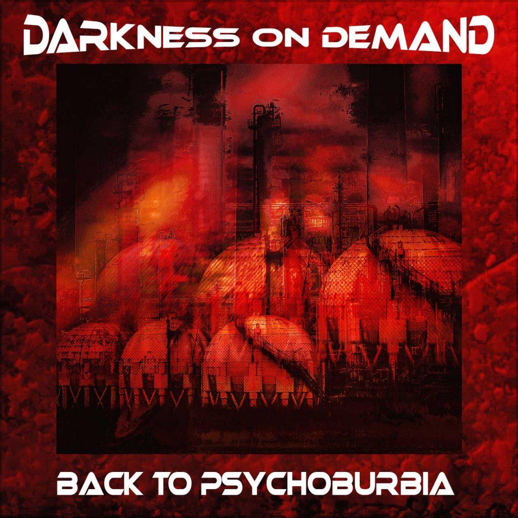 Darkness on Demand - Back to Psychoburbia - Darkness on Demand - Back to Psychoburbia