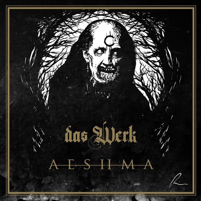 Das Werk - Aeshma - Das Werk - Aeshma