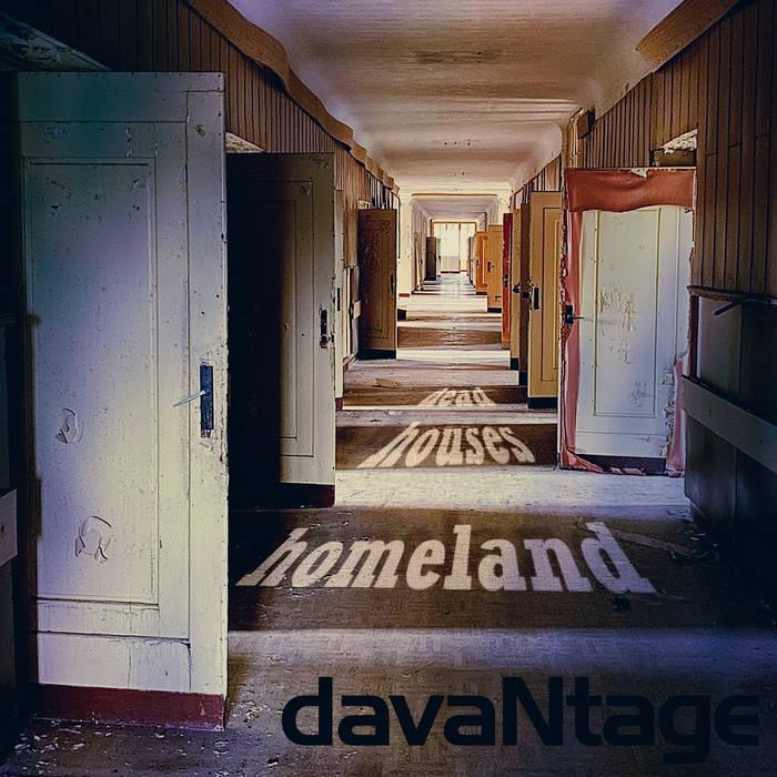 davaNtage - Dead Houses Homeland - davaNtage - Dead Houses Homeland