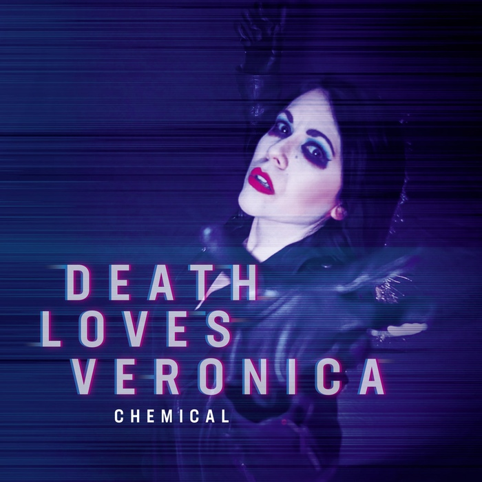 Death Loves Veronica - Chemical - Death Loves Veronica - Chemical