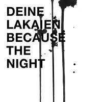 Deine Lakaien - Because The Night - Deine Lakaien - Because The Night