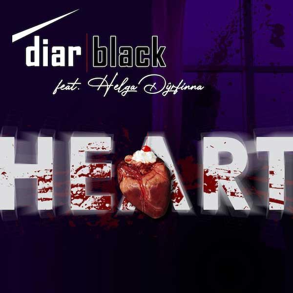 diarBlack - Heart (feat. Helga Dyrfinna) - diarBlack - Heart (feat. Helga Dyrfinna)