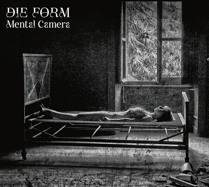 Die Form - Mental Camera - Die Form - Mental Camera