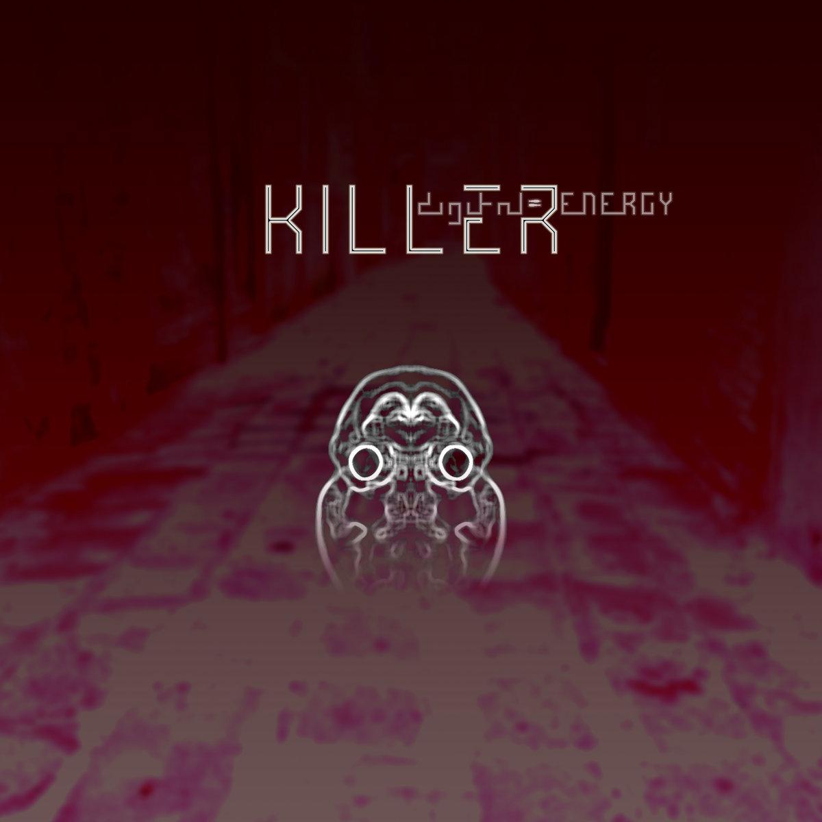digital ENERGY - Killer - digital ENERGY - Killer