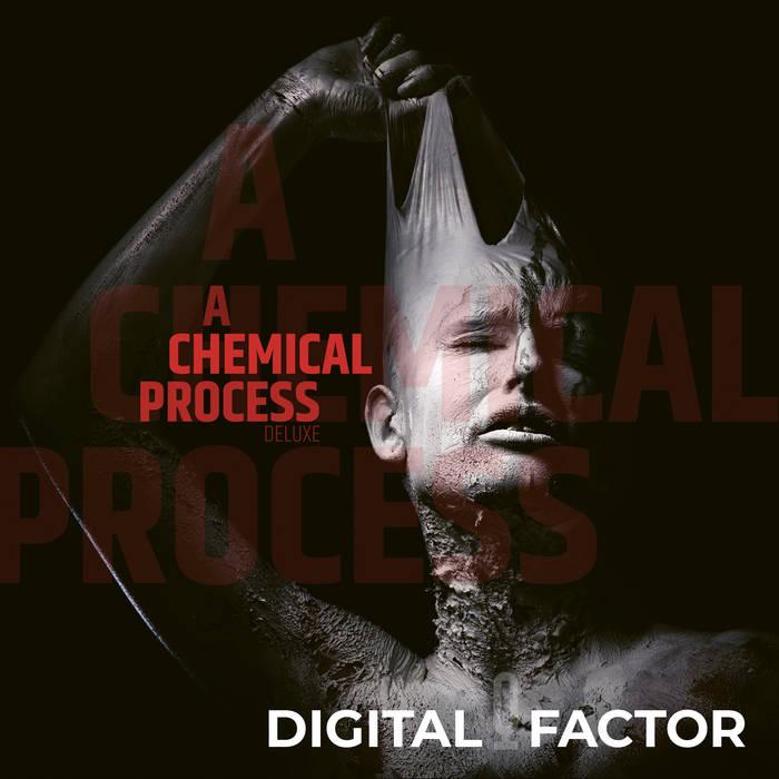 Digital Factor - A Chemical Process - Digital Factor - A Chemical Process