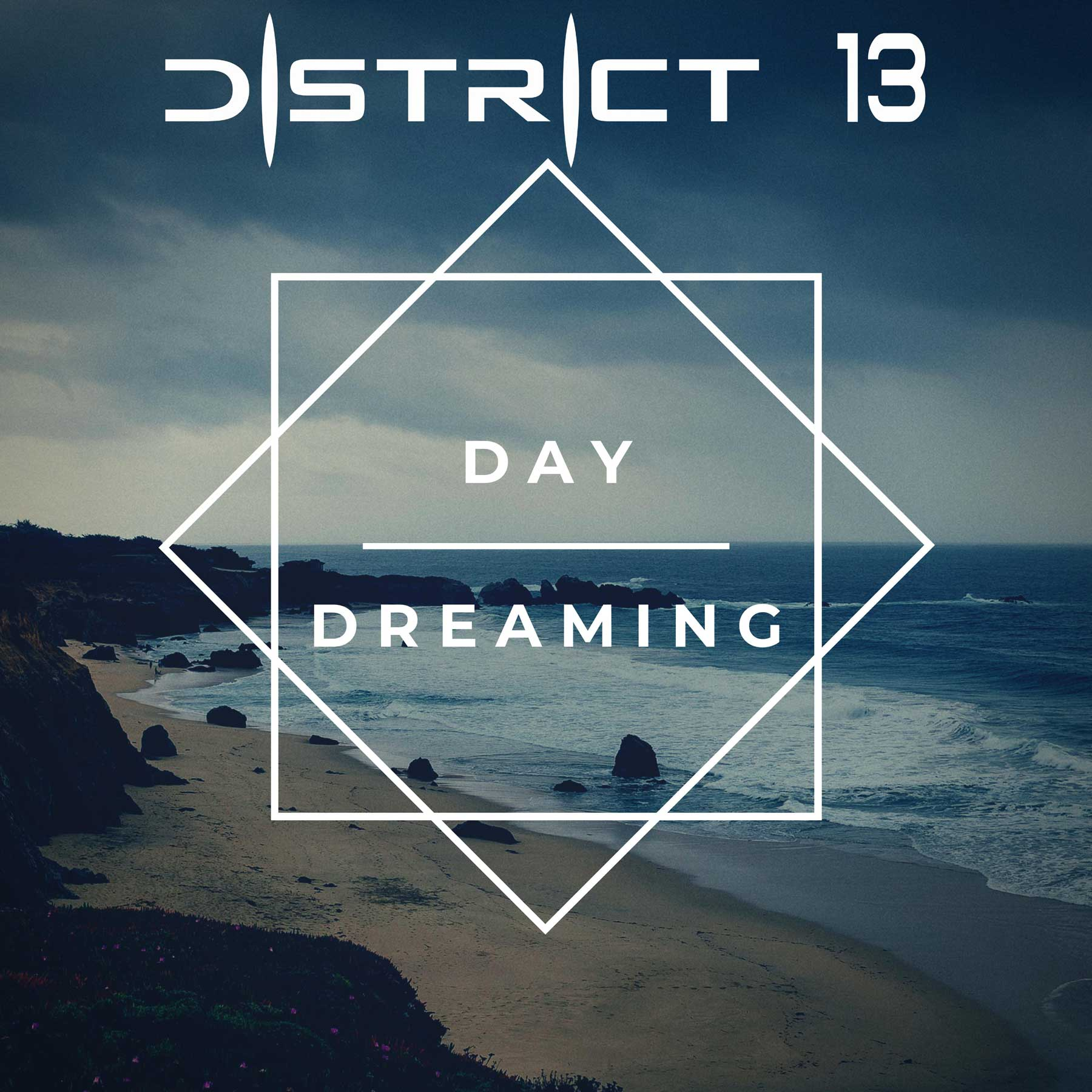 District 13 - Day dreaming - District 13 - Day dreaming