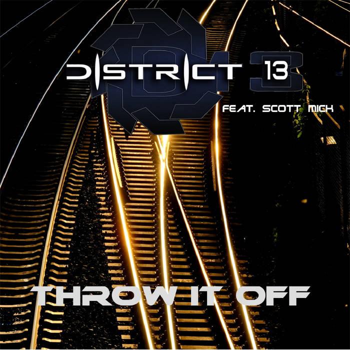 District 13 - Throw it off - District 13 - Throw it off