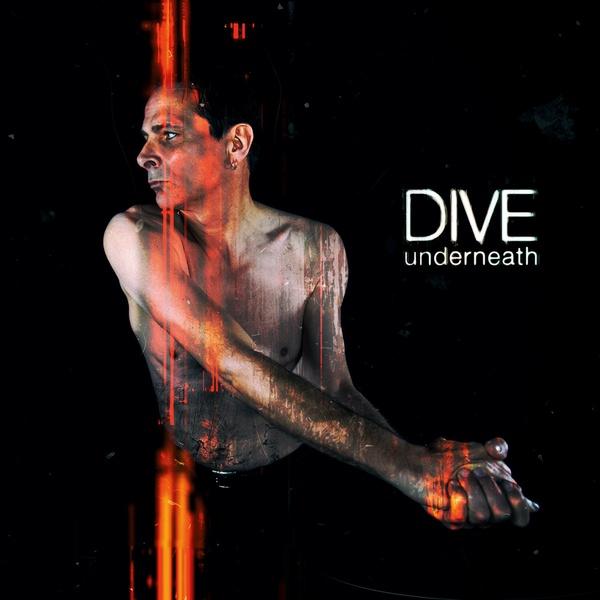 Dive - Underneath - Dive - Underneath