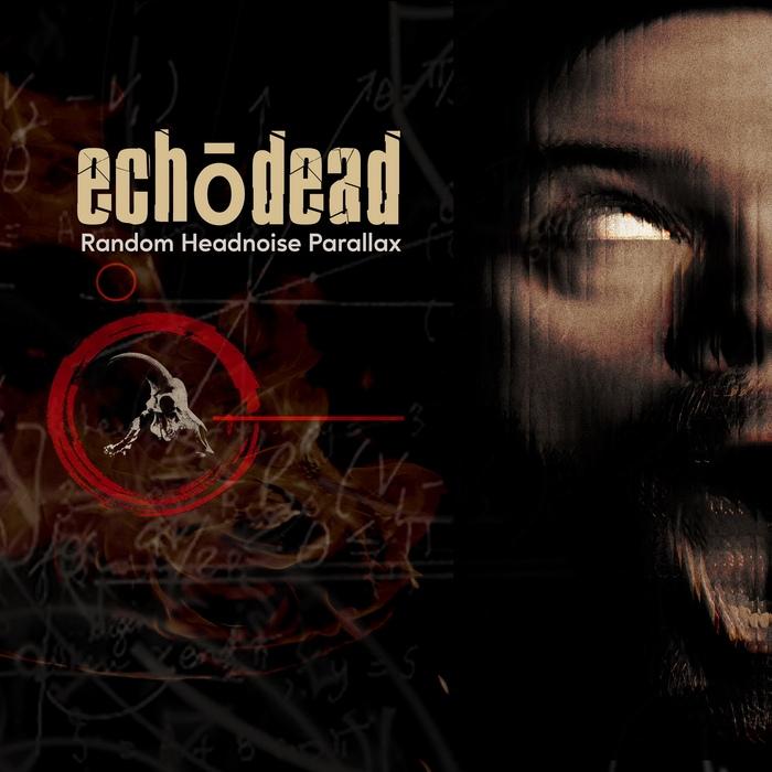 Echodead - Random Headnoise Parallax - Echodead - Random Headnoise Parallax