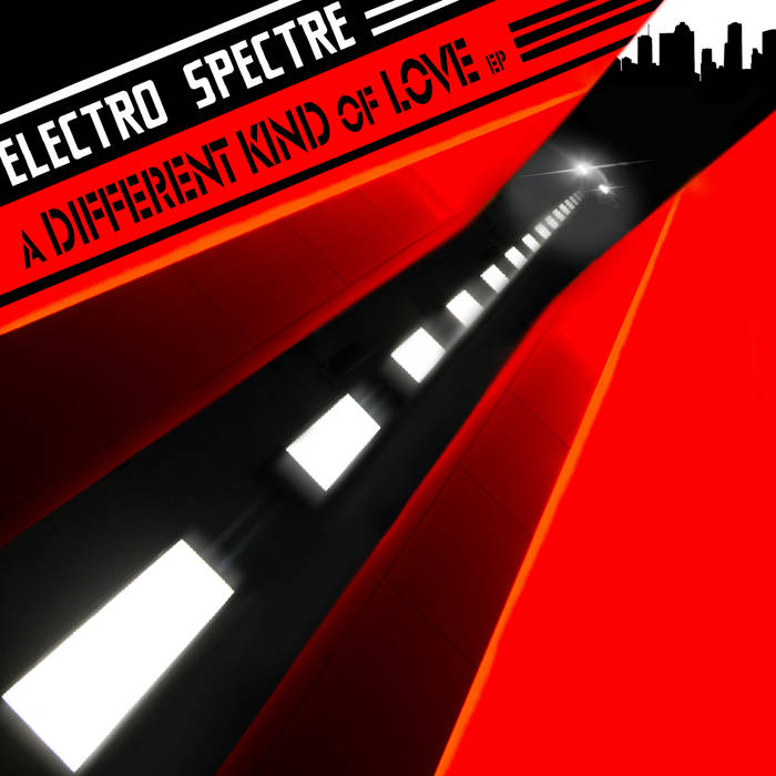 Electro Spectre - A Different Kind of Love - Electro Spectre - A Different Kind of Love