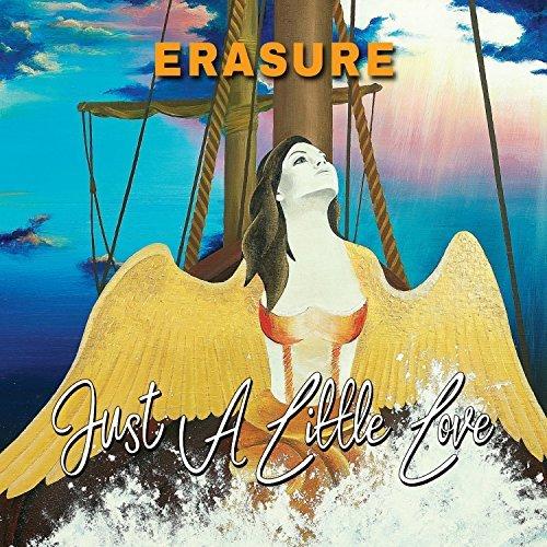 Erasure - Just A Little Love - Erasure - Just A Little Love