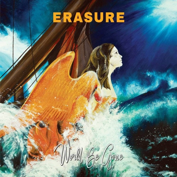Erasure - World Be Gone - Erasure - World Be Gone