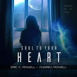 Eric C. Powell feat. Andrea Powell - Soul to Your Heart - Eric C. Powell feat. Andrea Powell - Soul to Your Heart