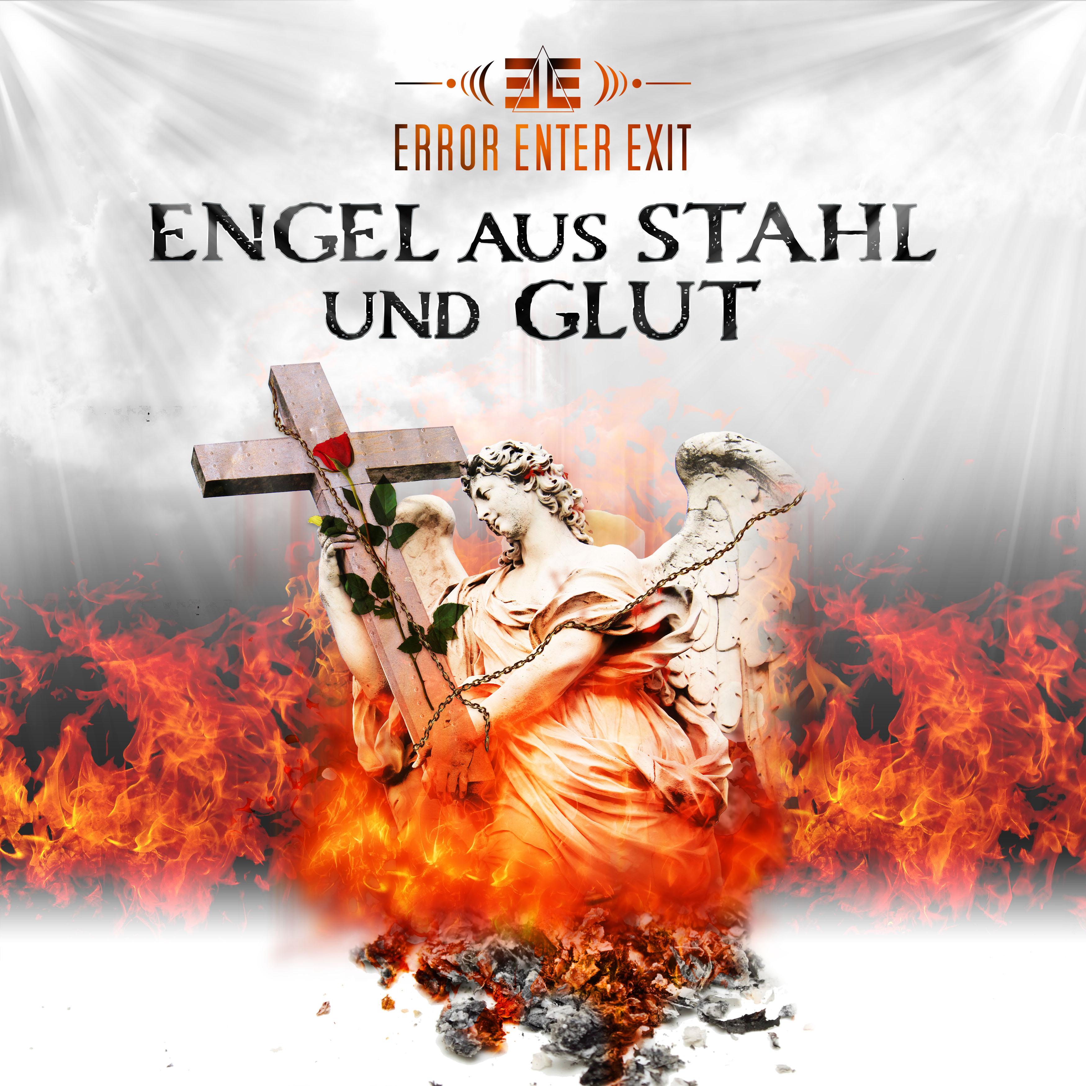 Error Enter Exit - Engel aus Stahl und Glut - Error Enter Exit - Engel aus Stahl und Glut