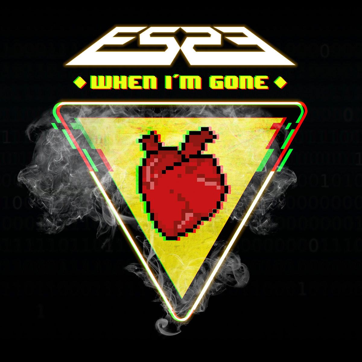 ES23 - When I'm Gone - ES23 - When I'm Gone