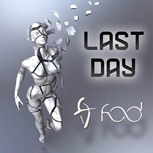f.o.d. - Last Day - f.o.d. - Last Day